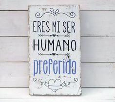 Cartel vintage | ERES MI SER HUMANO...