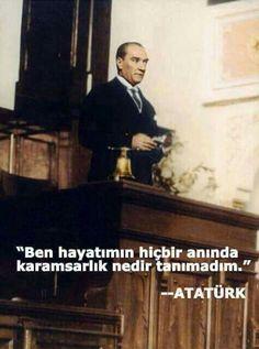 """✿ ❤ """"Ben hayatımın hiçbir anında karamsarlık nedir bilmedim."""" M.Kemal ATATÜRK..."""