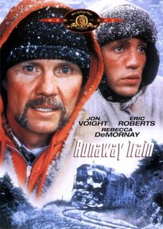 Runaway Train (1985) I love this. I can watch it over & over & it never gets old. So exciting!