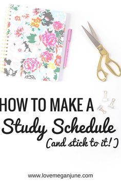 How to Make a Study Schedule in College – Love Megan June