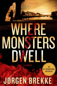 Starting 2/11/14, WHERE MONSTERS DWELL by Jorgen Brekke can call a spot on your bookshelf home!