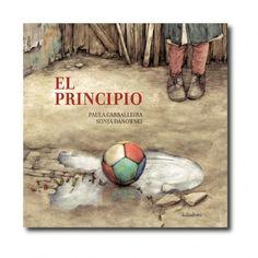 """""""El principio"""" (Paula Carballeira, Sonja Danowski). Editorial: Kalandraka. Edad recomendada: A partir de 7 años."""