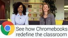 See How Chromebooks Redefine the Classroom | The G Suite Show