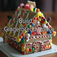 Bucket list: build a gingerbread house for the holidays....i can never finish it
