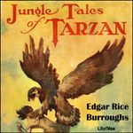 Jungle Tales of Tarzan    by Edgar Rice Burroughs (1875-1950)        Jungle Tales of Tarzan is a collection of twelve loosely-connected short stories written by Edgar Rice Burroughs, comprising the sixth book in order of publication in his series about the title character Tarzan. Chronologically, the events recounted in it actually occur between chapters 12 and 13 of the first Tarzan novel, Tarzan of the Apes.