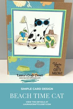 Nothing like a Beach Time Cat Card to warm up and chill out! Find the details here and stay warm crafting. Simple Card Designs, November Challenge, Cat Sunglasses, Cat Cards, Digital Stamps, Stay Warm, More Fun, Chill, Sewing Projects