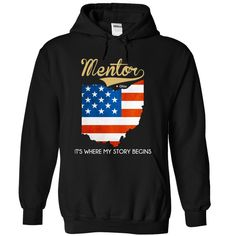 Mentor Ohio It's Where My Story Begins T-Shirts, Hoodies. ADD TO CART ==► Funny Tee Shirts