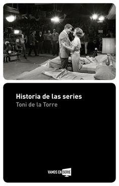 Historia de las series (Toni de la Torre)