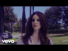 """""""Shades of Cool"""" - Lana Del Rey Video  - YouTube"""