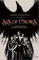 Les lectures de Mylène: Six Of Crows, tome 1 de Leigh Bardugo