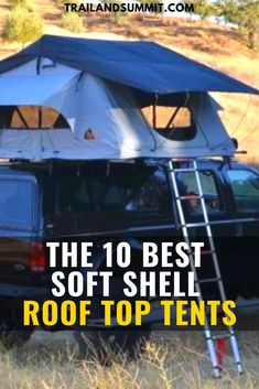 A while back we published a list of our top ten hard shell roof top tents (RTTs), and now we want to highlight their counterparts: soft shell roof top tents. Top Tents, Roof Top Tent, Survival Tips, Survival Skills, Cold Weather Camping, Rain Fly, Sleeping Under The Stars, Weekend Breaks, Hiking Tips