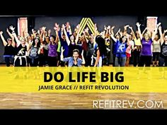 """Do Life Big"" || Jamie Grace || Dance Fitness || REFIT® Revolution - YouTube"