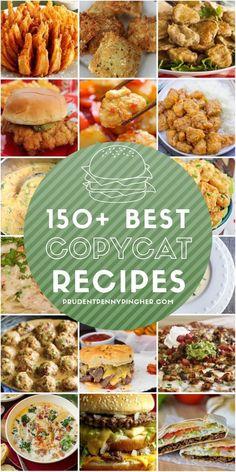 150 Best Copycat Recipes #recipes #dinner #lunch