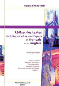 Règles et conseils simples pour bien rédiger de façon claire, concise et précise des textes techniques et scientifiques en français et en anglais.