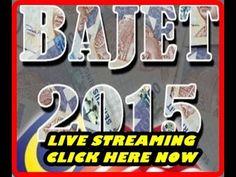 Live Streaming Pembentangan Belanjawan 2015 - Siaran Langsung Bajet 2015