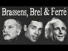 Brassens, Brel & Ferré - Les Poètes de la Chanson Française - YouTube
