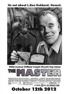 THE MASTER.  Paul Thomas Anderson.  October 12, 2012.  Phillip Seymour Hoffman, Joaquin Phoenix.