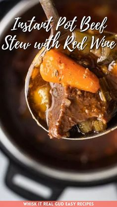 Juicy fall apart, tender Instant Pot beef red wine stew that's simmered in a hearty and flavorful broth, veggies and red wine to pull it all together. Carrots And Potatoes, Saute Onions, Pressure Cooking, Pot Roast, Wine Recipes, Stew, Instant Pot, Easy Meals, Veggies
