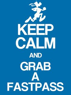 "Keep Calm & Grab a Fastpass - Project Life Disney Journal Card - Scrapbooking. ~~~~~~~~~ Size: 3x4"" @ 300 dpi. This card is **Personal use only - NOT for sale/resale** Logos/clipart belong to Disney. Font is Coolvetica http://www.dafont.com/coolvetica.font"