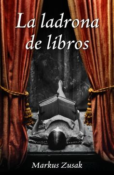 La ladrona de libros / Markus Zusak ; traducción de Laura Martín de Dios: https://kmelot.biblioteca.udc.es/record=b1388134~S16*gag