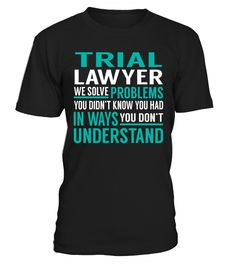 Trial Lawyer - We Solve Problem  #bike #bicycle #shirt #tzl #gift #lovebike #cycling