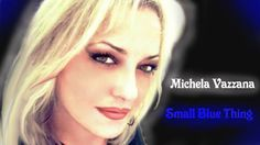 """Small Blue Thing"" -Suzanne Vega-. Cover by Michela Vazzana"