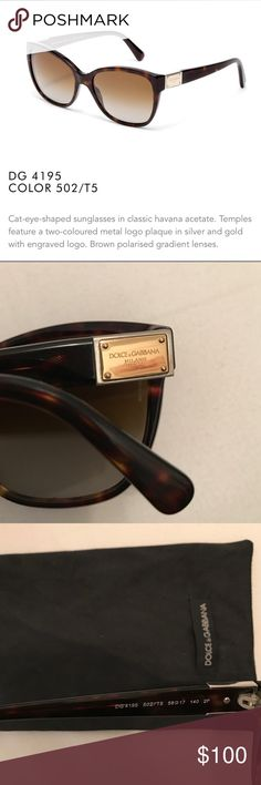 Dolce & Gabbana 4195 Sunglasses Cat eye shaped sunglasses in classic havana acetate. Temples feature a two-colored metal logo plaque in silver and gold. Brown polarized gradient lens. Comes with pouch and case. No scratches. Like new! Dolce & Gabbana Accessories Sunglasses