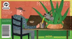 Mikkeller's Beer Hop Breakfast Aged in Tequila Bottles. Label by Keith Shore.