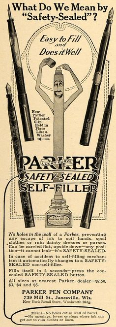 This is an original 1917 black and white print ad for Parker Lucky Curve, Safety-Sealed, Self-Filler by the Parker Pen Company located at 239 Mill Street, Janesville, Wisconsin. CONDITION This 94+ yea