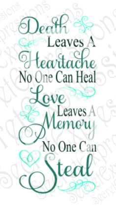 Grandma Quotes Discover Death Leaves A Heartache Svg The Words, Family Quotes, Me Quotes, Quotes For Death, In Memory Quotes, Phrase Cute, Grief Poems, Grieving Quotes, Funeral Poems