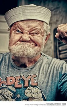 Popeye the Sailor is a cartoon fictional character, who has appeared in comic strips and animated cartoons in the cinema as well as on television. Look at this funny man, he looks like Popeye the sailor. Popeye Le Marin, Popeye The Sailor Man, Vida Real, People Of The World, Interesting Faces, Belle Photo, Make Me Smile, Laughter, Funny Pictures