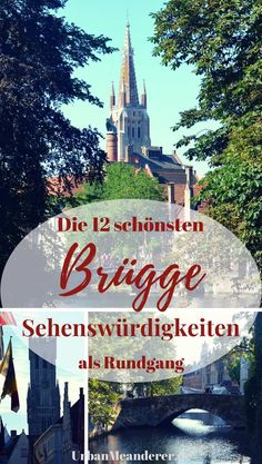 Der perfekte Brügge Sehenswürdigkeiten Rundgang mit nützlichen Tipps Here I describe a practical tour along the 12 most beautiful Bruges attractions and give you useful tips Bruges on the way to this picturesque city. Europe Destinations, Holiday Destinations, Asia Travel, Travel Usa, Travel Tips, Travel The World Quotes, Les Continents, Destination Voyage, Cruise Tips