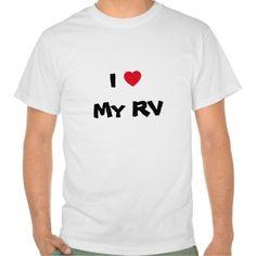 I Love My RV heart t-shirt. Customizable.