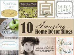 10 Amazing Home Decor Blogs (thanks Myra!)