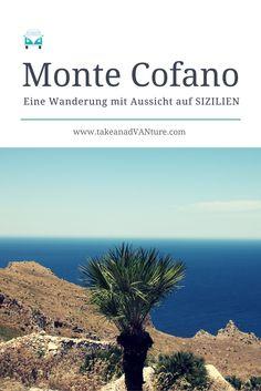 Wandern auf Sizilien - Eine Wanderung mit Aussicht und Almfeeling am Monte Cofano. Mit schönen Fotos, kleinen Erzählungen und Tipps für die Tour.