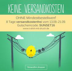 8 Tage versandkostenfrei T-Shirts und Accessoires gestalten vom 13.09.-21.09. auf www.t-shirt-mit-druck.de