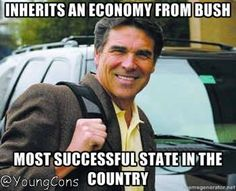 You know who else inherited an economy from George Bush? Rick Perry...you don't hear him crying about it.