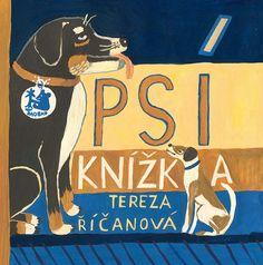 Tereza Říčanová • Psí knížka - Nejlepší knihy dětem 2013/2014