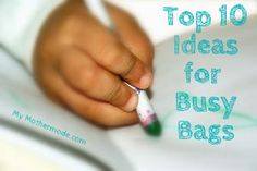 How to Make a Busy Bag and 10 frugal ideas for busy bags to keep your kid entertained. www.mymothermode.... http://itz-my.com