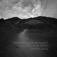 Bienaventurado es el pueblo cuyo Dios es El Señor. Salmo 144.15