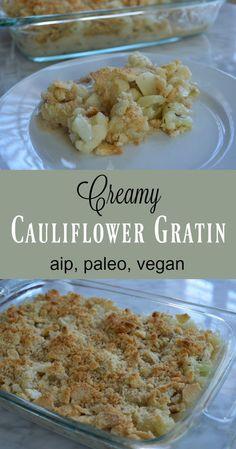 Creamy Cauliflower Gratin (AIP, Paleo, Vegan) - Gutsy By Nature