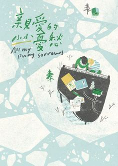 Chia-Chi Yu book cover for All My Puny Sorrows — icebergs and pianos Dm Poster, Poster Design, Poster Layout, Graphic Design Posters, Street Art Graffiti, Book Cover Design, Book Design, Graphic Design Illustration, Graphic Illustration