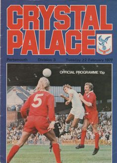 Crystal Palace 2 Liverpool 3 in Jan 1977 at Selhurst Park. Programme cover for the FA Cup Round Replay. Crystal Palace Fc, Bolton Wanderers, Blackburn Rovers, Nottingham Forest, Brighton And Hove, Football Program, New Forest, Portsmouth