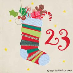 Advent Calendar, Day 23. Faye Buckingham. Stockings at the ready!!
