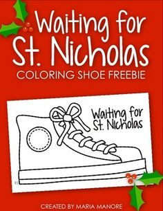 Build anticipation for St. Nicholas Day with with this simple Waiting for St. Nicholas coloring page. Children can color the shoe and leave the paper in their cubbies, on their desks, or attached to their lockers on December 6 (the night before St. Nicholas Day).
