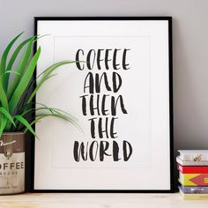 'coffee and the the world' watercolour typography print by the motivated type   notonthehighstreet.com