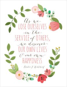 Lose yourself in the service of others and you will find happiness in your own life