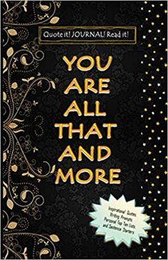 Amazon.com: YOU ARE ALL THAT AND MORE: JOURNAL (9781657646667): RENAY INTISAR JIHAD: Books Short Stories, Best Sellers, Fiction, Journal, Amazon, Reading, Quotes, Books, Qoutes