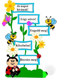 Játékos tanulás és kreativitás: Méhecskés-katicás varázsszavak Classroom Bulletin Boards, Classroom Rules, Preschool Classroom, Classroom Decor, Class Decoration, School Decorations, School Frame, Art School, Infant Activities