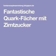 Fantastische Quark-Fächer mit Zimtzucker
